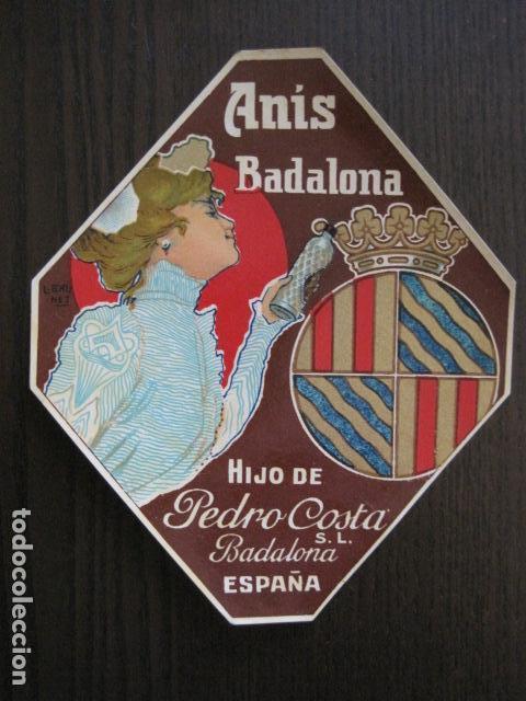 Etiquetas antiguas: ETIQUETA ANTIGUA ANIS BADALONA - PEDRO COSTA - VER FOTOS - (V-13.544) - Foto 2 - 113293343
