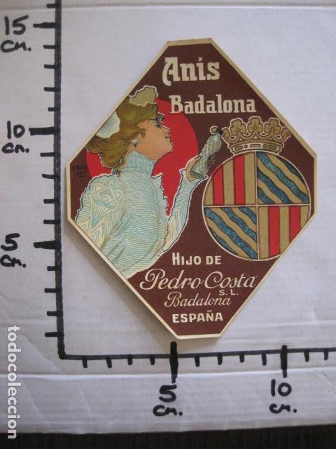 Etiquetas antiguas: ETIQUETA ANTIGUA ANIS BADALONA - PEDRO COSTA - VER FOTOS - (V-13.544) - Foto 4 - 113293343