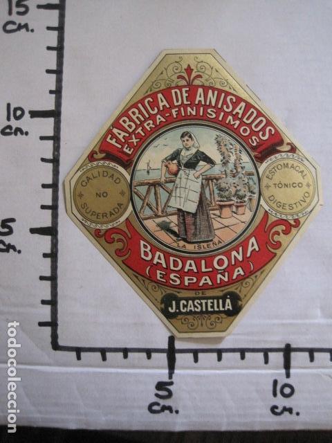 Etiquetas antiguas: ETIQUETA ANTIGUA ANISADOS - J. CASTELLA- BADALONA- LA ISLEÑA - VER FOTOS - (V-13.550) - Foto 3 - 113293855