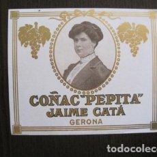 Etiquetas antiguas: ETIQUETA ANTIGUA COÑAC PEPITA - JAIME CATA - GERONA -GIRONA -VER FOTOS - (V-13.558). Lote 113294627