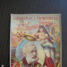 Etiquetas antiguas: ETIQUETA ANTIGUA LIQUER DE L´INMMORTEL- VICTOR HUGO -VER FOTOS - (V-13.562). Lote 113294883