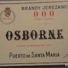 Etiquetas antiguas: ANTIGUA ETIQUETA BRANDY JEREZANO 000 TRES CEROS OSBORNE.PUERTO SANTA MARIA. Lote 113297967