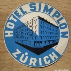Étiquettes anciennes: HOTEL SIMPLON - ZURICH - SUIZA. Lote 114632863