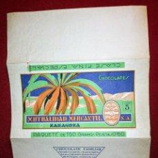 Etiquetas antiguas: AÑOS 30 ENVOLTORIO CHOCOLATES MANUALIDAD MERCANTIL S.A. ZARAGOZA. Lote 152146225
