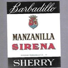 Etiquetas antiguas: ETIQUETA DE VINO. MANZANILLA SIRENA. ANTONIO BARBADILLO. SANLUCAR DE BARRAMEDA. Lote 132216155