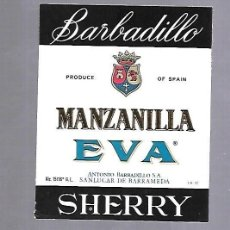 Etiquetas antiguas: ETIQUETA DE VINO. MANZANILLA EVA. ANTONIO BARBADILLO. SANLUCAR DE BARRAMEDA. Lote 117880299