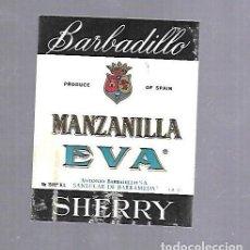 Etiquetas antiguas: ETIQUETA DE VINO. MANZANILLA EVA. ANTONIO BARBADILLO. SANLUCAR DE BARRAMEDA. Lote 117880327