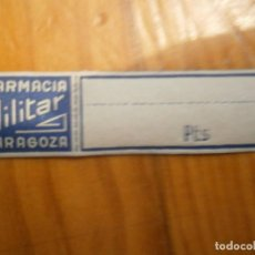 Étiquettes anciennes: ¡¡PRECIOSA ETIQUETA AÑOS ..30-40¡¡FARMACIA MILITAR -ZARAGOZA. Lote 118402087