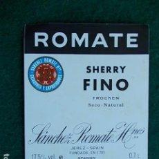 Etiquetas antiguas: ETIQUETA DE VINO DE JEREZ BODEGA ROMATE SHERRY FINO. Lote 118794867