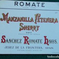 Etiquetas antiguas: ETIQUETA DE VINO DE JEREZ BODEGA ROMATE PETENERA MANZANILLA. Lote 118896639