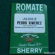 Etiquetas antiguas: ETIQUETA DE VINO DE JEREZ BODEGA ROMATE PEDRO JIMENEZ. Lote 118896699