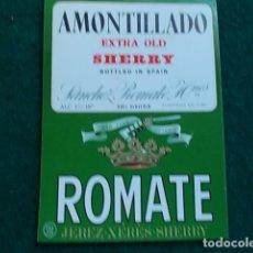 Etiquetas antiguas: ETIQUETA DE VINO DE JEREZ BODEGA ROMATE AMONTILLADO. Lote 118896723