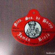 Etiquetas antiguas: EMBUTIDOS BUEYO ETIQUETA JAMÓN. Lote 118952047