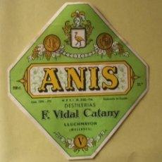 Etiquetas antiguas: ETIQUETA ANIS DESTILERIAS F. VIDAL CATANY. Lote 119539863