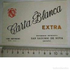 Etiquetas antiguas: ETIQUETA CARTA BLANCA EXTRA VINO ESPUMOSO ESPUMOSOS PETRONILL SAN SADURNI DE NOYA VINO ESPUMOSO. Lote 119872127