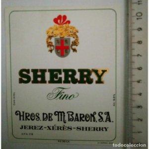ETIQUETA SHERRY FINO HROS. DE M.BARON S.A. JEREZ XÉRÈS SHERRY