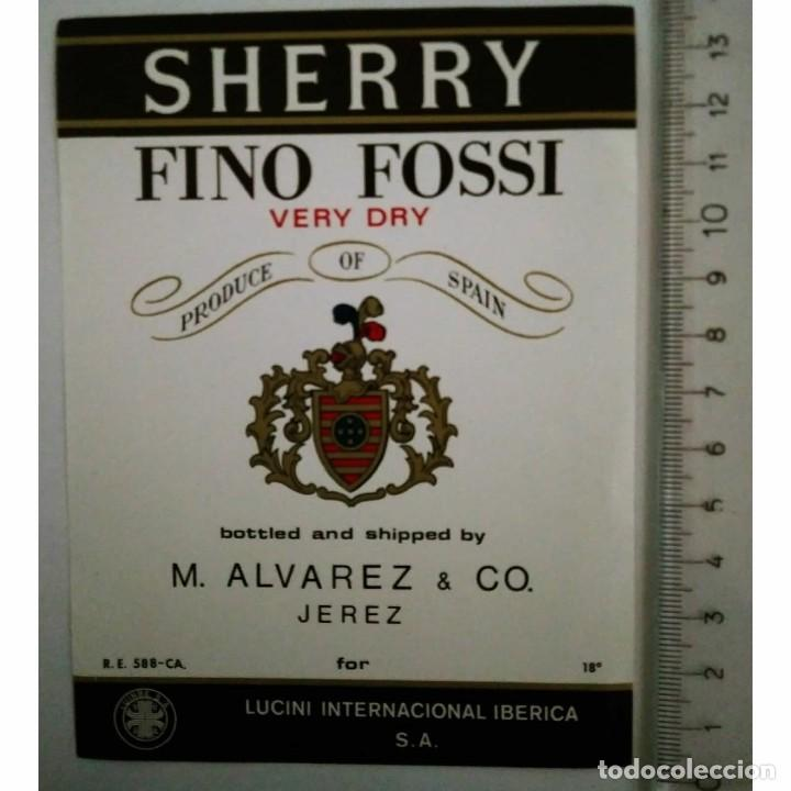 ETIQUETA SHERRY FINO FOSSI VERY DRY M.ALVAREZ JEREZ LUCINI INTERNACIONAL IBERICA S.A. (Coleccionismo - Etiquetas)