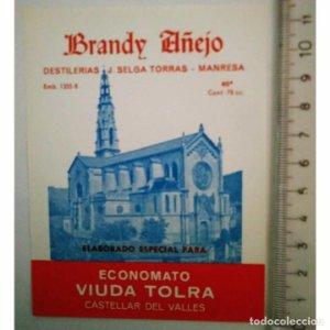 ETIQUETA BRANDY AÑEJO J.SELGA TORRAS MANRESA ECONOMATO VIUDA TOLRA CASTELLAR DEL VALLES