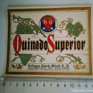 ETIQUETA QUINADO SUPERIOR. BODEGAS BOSCH-GÜELL S.A. VILLAFRANCA DEL PANADÉS