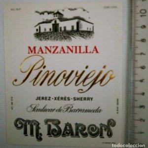 ETIQUETA MANZANILLA PINOVIEJO JEREZ XÉRÈS SHERRY SANLÚCAR DE BARRAMEDA M.BARON