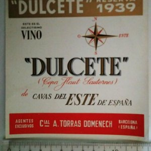 ETIQUETA DULCETE RESERVA 1939 CEPA FLAUT SAUTERNES DE CAVAS DEL ESTE DE ESPAÑA TORRAS DOMENECH BCN