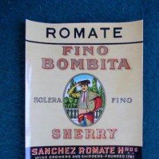 Etiquetas antiguas: ETIQUETA DE VINO DE JEREZ BODEGA ROMATE FINO BOMBITA. Lote 120614951