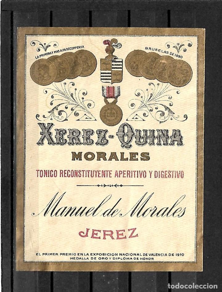 25200- ANTIGUA ETIQUETA- - XEREZ - QUINA - MORALES - MANUEL DE MORALES - JEREZ (Coleccionismo - Etiquetas)