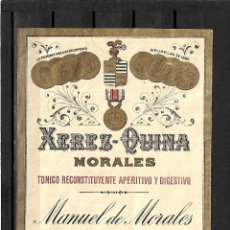 Etiquetas antiguas: 25200- ANTIGUA ETIQUETA- - XEREZ - QUINA - MORALES - MANUEL DE MORALES - JEREZ. Lote 123068491