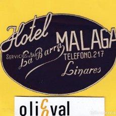 Etiquetas antiguas: ETIQUETA HOTEL JAEN HOTEL MALAGA LINARES JAEN DATADA TROQUEL EF- 6803 162. Lote 125424467