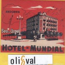 Etiquetas antiguas: ETIQUETA HOTEL LERIDA HOTEL MUNDIAL SEO DE URGEL LERIDA EH- 6803 196 . Lote 125426319
