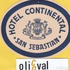Etiquetas antiguas: ETIQUETA HOTEL GUIPUZCOA HOTEL CONTINENTAL SAN SEBASTIAN EH- 6803 164 . Lote 125426559