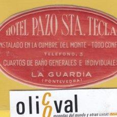 Etiquetas antiguas: ETIQUETA HOTEL PONTEVEDRA PAZ0 DE STA. TECLA LA GUARDIA DATADAEH- 6803 1671. Lote 125427231