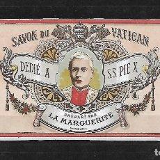 Etiquetas antiguas: EXTRAORDINARIA ETIQUETA ANTIGUA DE- SAVON DU VATICAN - DEDI A S.S. PIE X - LA MARGUERITE -BARCELONA. Lote 125961927