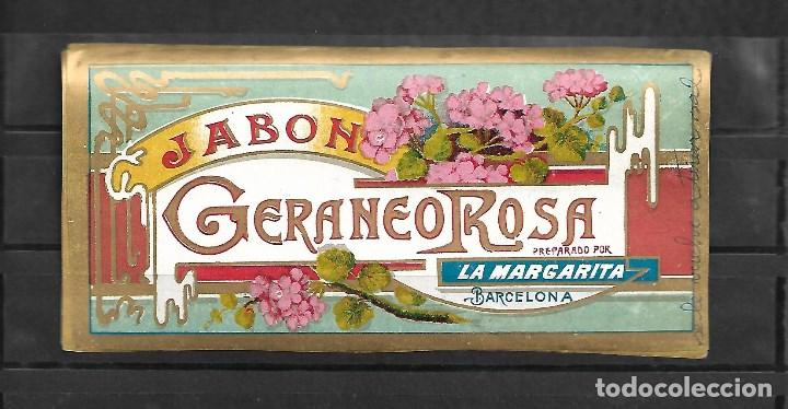EXTRAORDINARIA ETIQUETA ANTIGUA DE- JABON GERANEO ROSA - LA MARGUERITA -BARCELONA (Coleccionismo - Etiquetas)