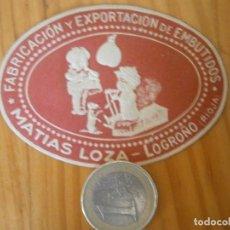 Etiquetas antiguas: ¡¡PRECIOSA ETIQUETA AÑOS 40 50 ¡¡LOGROÑO¡¡FABRICACION ,,,,,EMBUTIDOS. Lote 126473999