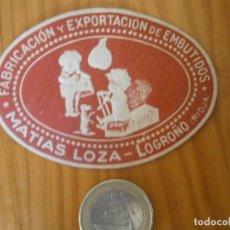 Etiquetas antiguas: ¡¡PRECIOSA ETIQUETA AÑOS 40 50 ¡¡LOGROÑO¡¡FABRICACION ,,,,,EMBUTIDOS. Lote 126474135