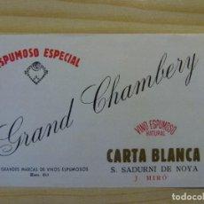 Etiquetas antiguas: ETIQUETA GRAND CHAMBERY, VINO ESPUMOSO, CARTA BLANCA, J. MIRÓ, SAN SADURNÍ DE NOYA. Lote 127218171