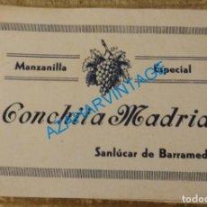 Etiquetas antiguas: SANLUCAR DE BARRAMEDA, RARISIMA ETIQUETA DE MANZANILLA CONCHITA MADRID. Lote 130158851