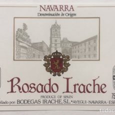 Etiquetas antiguas: ETIQUETA VINO ROSADO IRACHE - BODEGAS IRACHE SL - AYEGUI - NAVARRA. Lote 130250939