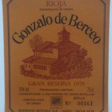 Etiquetas antiguas: ETIQUETA VINO RIOJA GONZALO DE BERCEO - GRAN RESERVA 1978 - BODEGAS BERCEO SA - HARO - RIOJA ALTA. Lote 130254830