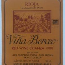 Etiquetas antiguas: ETIQUETA VINO RIOJA VIÑA BERCEO - RED WINE CRIANZA 1988 - BODEGAS BERCEO SA - HARO - SAN ADRIAN. Lote 130255143