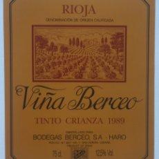 Etiquetas antiguas: ETIQUETA VINO RIOJA VIÑA BERCEO - TINTO CRIANZA 1989 - BODEGAS BERCEO SA - HARO - SAN ADRIAN. Lote 130255220