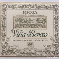 Etiquetas antiguas: ETIQUETA VINO RIOJA VIÑA BERCEO - BLANCO JOVEN SECO Y AFRUTADO - BODEGAS BERCEO - HARO. Lote 130256100