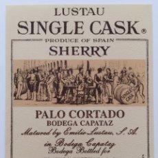 Etiquetas antigas: ETIQUETA VINO PALO CORTADO - BODEGA CAPATAZ - EMILIO LUSTAU - JEREZ SHERRY - ESPAÑA. Lote 130921516