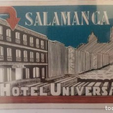 Etiquetas antiguas: SALAMANCA. HOTEL UNIVERSAL. ANTIGUA ETIQUETA, AÑOS 20-30. Lote 131651102