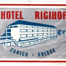 Etiquetas antiguas: ETIQUETA HOTEL - HOTEL RIGIHOF - ZÜRICH - SUIZA .. Lote 132191306