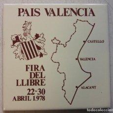 Etiquetas antiguas: PUBLICIDAD DE CERAMICA FERIA DEL LIBRO EN VALENCIA AÑO 1978. PAIS VALENCIA FIRA DEL LLIBRE. Lote 134289834