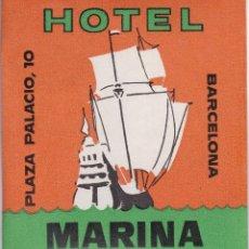 Etiquetas antiguas: ANTIGUA ETIQUETA DEL HOTEL MARINA DE BARCELONA (BARCO-SHIP-CARAVELA). Lote 134982370