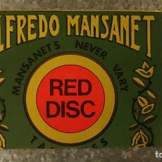 Etiquetas antiguas: ETIQUETA DE NARANJA. ALFREDO MANSANET, MANSANET'S NEVER VARY RED DISC TABERNES, VALENCIA, INCOMPLETA. Lote 135130430