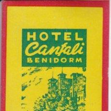 Etiquetas antiguas: ANTIGUA ETIQUETA DEL HOTEL CANFALI DE BENIDORM. Lote 135262714